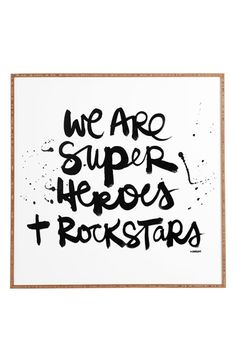 Free shipping and returns on DENY Designs 'Kal Barteski - We Are Superheroes & Rock Stars ' Wall Art at Nordstrom.com. Graffiti-inspired typography and an inspirational quote take center stage on an eye-catching print from artist Kal Barteski, while a UV-resistant finish and sustainably harvested bamboo frame make for an eco-friendly design that stands the test of time.