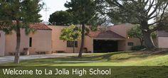 My beloved La Jolla High School, 10th-12th grades, La Jolla, CA