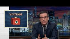 """""""Voting is a right,"""" John Oliver said on Sunday's episode of Last Week Tonight. """"If you take it away, you ruin democracy."""""""