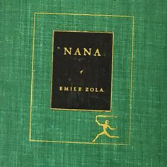 Nana Book. Emile Zola. FIRST EDITION. Vintage book circa 1950. Modern Library # 142. Modern Library Edition, 1950