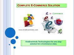 complete-e-commerce-solution by kre8iveminds via Slideshare