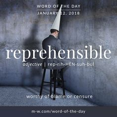 Today's #wordoftheday is 'reprehensible' . #language #merriamwebster #dictionary