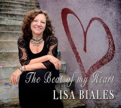Lisa Biales The Beat Of My Heart CD 2017 Jazz Blues Vocals Big Song Music