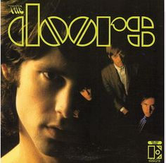 The Doors – The Doors (1967) – The obsession began with this album. It grew with each new Doors album. It burgeoned from their organ-driven music, their behavior, and their concert in Pittsburgh in 1969. Their music, their amazing lyrics, and their out-of-control antics captivated me. Morrison's not unexpected death may have saved me. However, since then I have read numerous books about The Doors and Jim Morrison, and I still like their music. I enjoyed The Doors on vinyl again today…