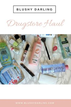 A Haul of some skincare and makeup product I've bought at the drugstore