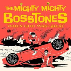 When God Was Great The Mighty Mighty Bosstones Album