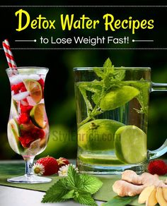 Detox Water Recipes to Help You Lose Weight Faster!