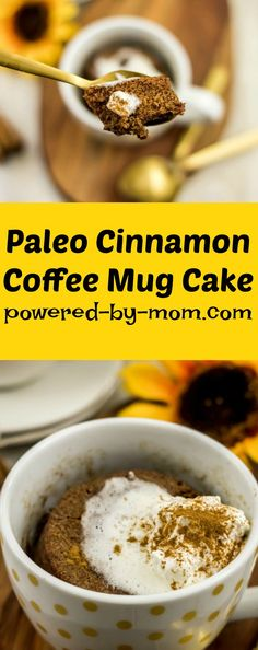 Paleo Cinnamon Coffee Mug Cake. I think you will love how flavourful and moist this Paleo Cinnamon Coffee Mug Cake is and you will definitely love that you can have it ready in five minutes or less. #recipe #dessert #paleo #mugcake #cinnamoncoffee #paleomugcake