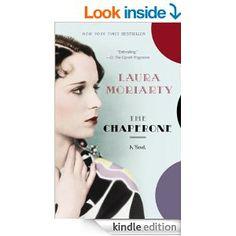 Amazon.com: The Chaperone eBook: Laura Moriarty: Books