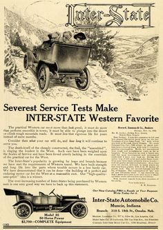 This is an original 1911 black and white print ad for the Inter-State Western Model 35 car from Inter-State Automobile Company located in Muncie, Indiana. CONDITION This year old Item is rated Ve Ford Classic Cars, Classic Trucks, Chevy Classic, Vintage Advertisements, Vintage Ads, Automobile Companies, Car Advertising, Performance Cars, Ford Gt
