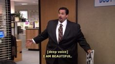 But his confidence was awe-inspiring. | The 37 Wisest Things Michael Scott Ever Said