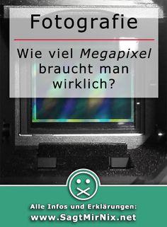 Fotografie How To: Wie viele Megapixel muss eine Kamera heutzutage haben? Ab wann ist es nur noch rausgeschmissenes Geld? Ein paar grundlegende Erklärungen und Infos zu diesem Thema! In diesem Tutorial erfährst du, warum wie viel Megapixel für dich genug sind - und wie viel nicht!
