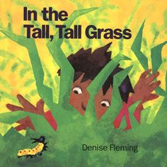 In the Tall, Tall Grass by Denise Fleming-Toddler Storybook Art Class plans for Animal Poetry Sculptures.