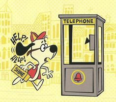 SHOESHINE BOY hears Sweet Polly Purebred's cry for help.and dashes to the phone booth for a quick change into Underdog! Old School Cartoons, Old Cartoons, Classic Cartoons, Animated Cartoons, Cartoon Photo, Cartoon Kids, Cartoon Art, Cartoon Characters, Childhood Characters