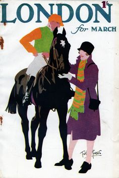 The March 1928 issue of London magazine by the incomparable Tom Purvis. Posters Uk, Horse Posters, Poster Prints, Illustration Art Nouveau, Horse Illustration, Harlem Renaissance, Vintage Horse, Vintage Art, Horse Stencil
