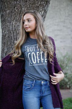 BUT FIRST COFFEE TEE #COFFEE #COFFEELOVER #COFFEEADDICT