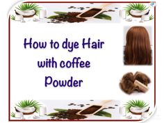How to Dye Hair With Coffee Coffee Hair Dye, Dyed Hair, Hair Care, Powder, Hair Beauty, Videos, Plants, Trends, Top