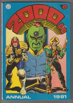 Cover for 2000 AD Annual (Fleetway Publications, 1978 series) 2000ad Comic, Comics Uk, Comic Art, Comic Books, Dave Gibbons, Judge Dredd, Star Art, Old Toys, Comic Covers