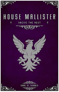 """House Mallister Sigil - A Silver Eagle Motto """"Above The Rest"""" After watching the awesome Game of Thrones series I became slightly obsessed with each of . Game Of Thrones Series, Game Of Thrones Art, Valar Morghulis, Casas Game Of Thrones, Game Of Throne Poster, Cinema Art, Geeks, House Sigil, Game Of Thones"""