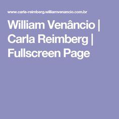 William Venâncio   Carla Reimberg   Fullscreen Page