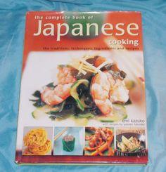 The Complete Book of Japanese Cooking Cookbook EMI Kazuko Yasuko Fufuoka Recipe | eBay