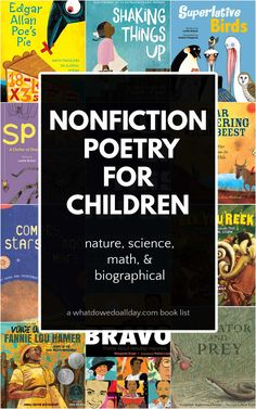 Nonfiction poetry books for children covering animals, science, math and historical biography. Great choices to supplement subject studies and a way to get kids interested in topic studies. Poetry Books For Kids, Board Books For Babies, Best Children Books, Read Aloud Books, Children's Books, Short Verses, Classic Poems, Get Reading, Kids Writing