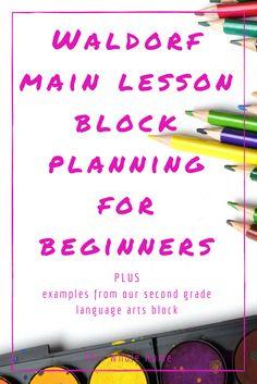 Waldorf Homeschool: How To Plan A Main Lesson Block