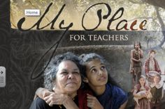 This website offers rich educational material to support primary and lower-secondary teachers using the My Place TV series in the classroom. Explore background information on events and people significant to Australia's history, as well as teaching activities and student activity sheets that relate to current themes.