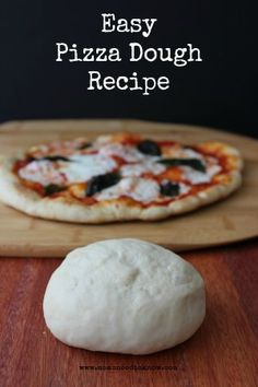 Easy Pizza Dough Recipe - Make Your Own Pizza Crust