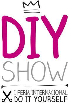 Feria Internacional DIY Show en Madrid Diy Shows, Blog Planner, Letters, Logos, Crafts, Madrid, Mayo, Santiago Bernabeu, Training