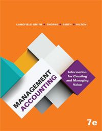 Solution Manual Management Accounting 7th Edition by Kim Langfield Smith