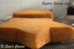 Sum's Cuisine: Eggless Basic Sponge Cake