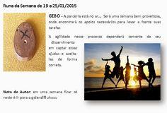 MAURICIO FERREIRAA: Runa da Semana de 19 a 25/01/2015
