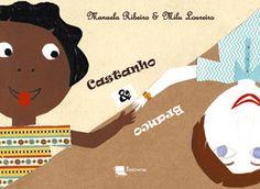 Castanho & Branco, um livro de Manuela Ribeiro
