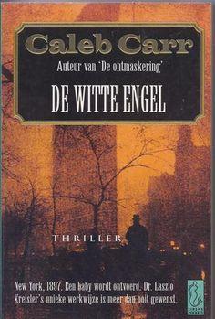 Caleb Carr - De witte engel