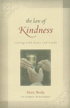 The Law of Kindness by Mary Beeke, http://www.amazon.com/dp/160178029X/ref=cm_sw_r_pi_dp_ZNuKrb0XRNE0Q