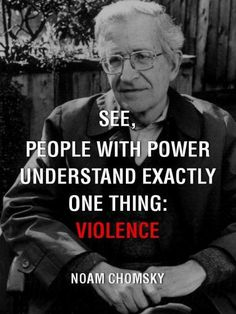 Noam Chomsky quote, he loves it too - he made it happen with his crappy books. Description from pinterest.com. I searched for this on bing.com/images