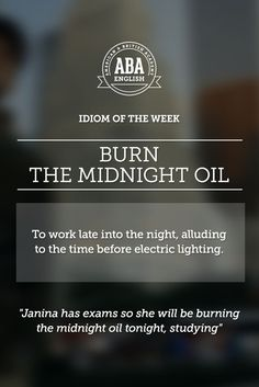 "English #idiom ""Burn the midnight oil"" is a way of asking what someone is thinking#speakenglish"