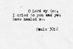 // — Psalm 30:2