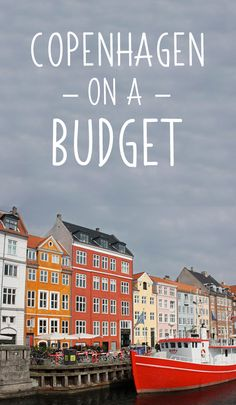 How to see Copenhagen on a teeny-tiny budget –and have a great time along the way!