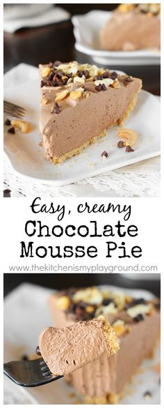 Easy Chocolate Mousse Pie ~ light, fluffy, and irresistibly creamy.   #chocolatepie #easydessertrecipes #pie www.thekitchenismyplayground.com