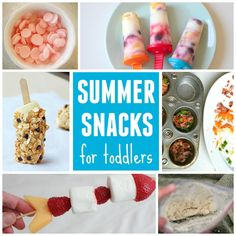 10 Summer Snacks for Toddlers #mywifibaby