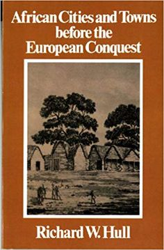 """diasporicroots: """" African Cities and Towns Before the European Conquest R,W, This book dispels so many myths about Black people. It showcases the fact that business, architecture, administration and wealth were as central to our culture. Black History Books, Black History Facts, Black Books, Strange History, I Love Books, Great Books, Books To Read, African American Books, American Women"""