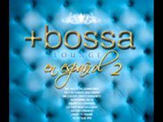 Bossa Lounge en Español 2 - Penelope