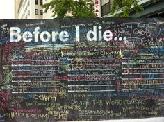 Temporary Before I Die wall in Brooklyn