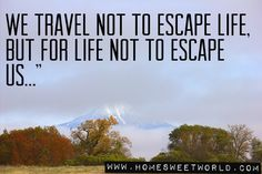 Why travel?  | HOME SWEET WORLD