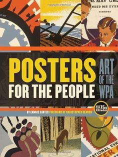 Posters for the People by Ennis Carter http://www.amazon.com/dp/1594742928/ref=cm_sw_r_pi_dp_BV5qwb1BWYEK1