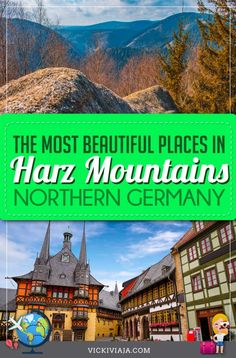 Find out which are the most beautiful and best towns in the Harz Mountains, Germany. With many tips from a local #Vickiviaja Cities In Germany, Germany Travel, European Vacation, European Travel, Travel Guides, Travel Tips, Travel Information, World Heritage Sites, Travel Around The World