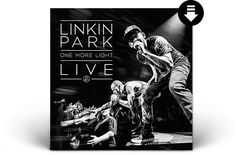 Linkin Park - 'One More Light Live' - Live album recorded during the 2017 One More Light World Tour