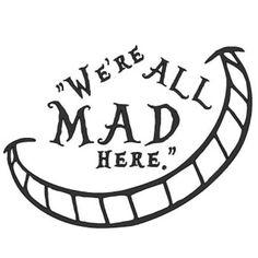 We're All Mad Here Alice In Wonderland SVG Cut File Set